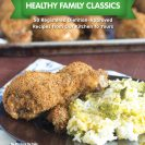 Healthy Family Classics Cookbook Giveaway